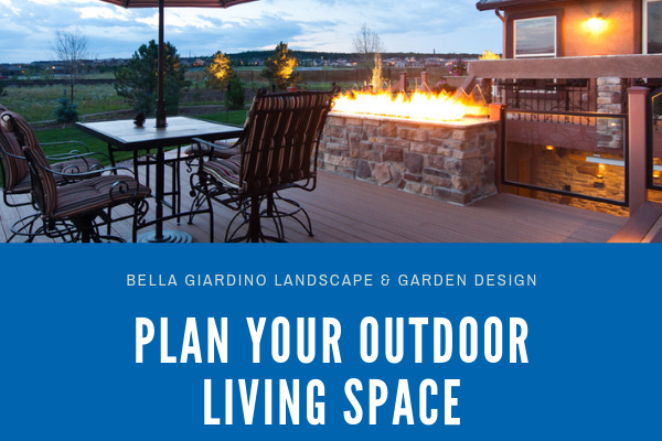 Plan your Outdoor Living Space