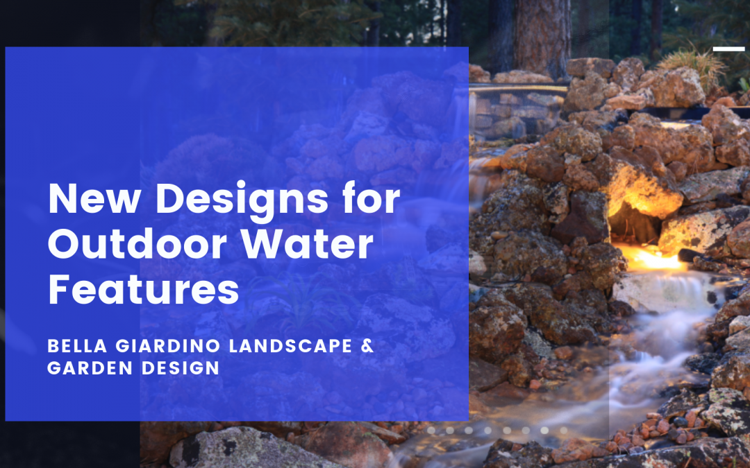 New Designs for Outdoor Water Features