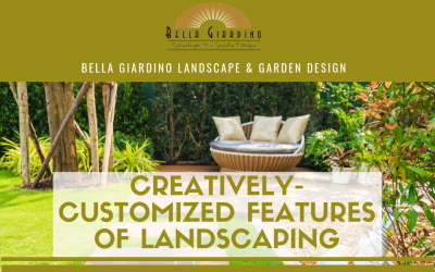 Creatively-Customized Features of Landscaping